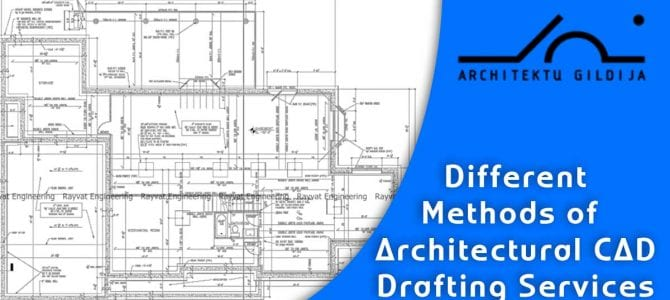 Different Methods of Architectural CAD Drafting Services
